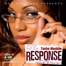 The Response (Wahida Clark Presents): The Letter, Book 2 (       UNABRIDGED) by Tasha Macklin Narrated by J. Lee