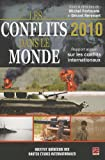 img - for Les conflits dans le monde 2010 : Rapport annuel sur les conflits internationaux book / textbook / text book