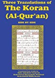 img - for Three Translations of The Koran (Al-Qur'an)-side-by-side - Hafiz Ali (2009-10-01) book / textbook / text book