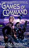 Games of Command (0553589636) by Sinclair, Linnea