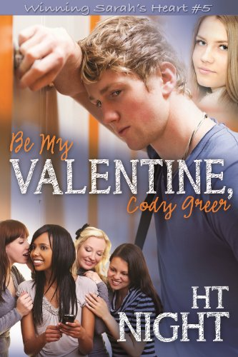Amazon.com: Be My Valentine, Cody Greer (Winning Sarah's Heart #5) eBook: H.T. Night: Kindle Store