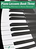 img - for Piano Lessons, Bk 3 (Faber Edition: the Waterman / Harewood Piano Series) book / textbook / text book