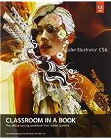 Adobe Illustrator CS6 Classroom in a Book (Classroom in a Book (Adobe))