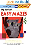 My Book of Easy Mazes: Ages 2-3-4 (Ku...