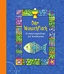 Der Wunschfisch: Erinnerungsalbum zur...