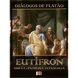Eutífron - Obra I da Primeira Tetralogia