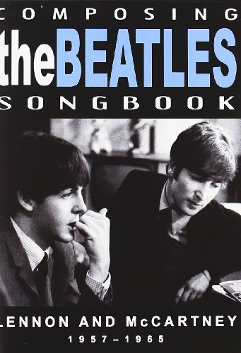 The Beatles - Composing The Beatles Songbook [DVD] [2008]