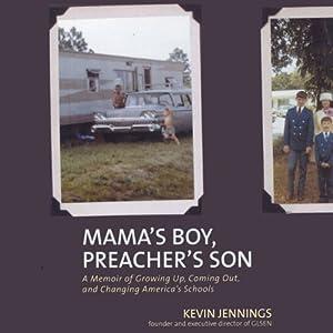 Mama's Boy, Preacher's Son | [Kevin Jennings]