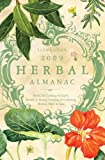 img - for Llewellyn's 2009 Herbal Almanac (Annuals - Herbal Almanac) book / textbook / text book