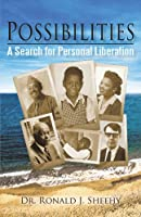 Possibilities: A Search for Personal Liberation