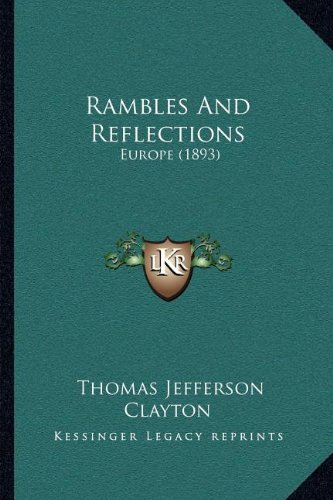 Rambles and Reflections: Europe (1893)