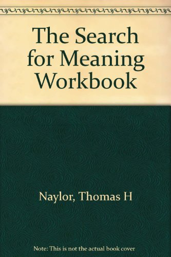 The Search for Meaning Workbook