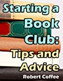 Starting a Book Club: Tips and Advice