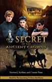 Secret of the Ancient Crowns (Mercy Force Adventure Series, Book One (1))