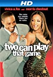 Two Can Play That Game [HD]