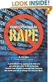 Conversational Rape: Emotional Language, Conditional Love and Invasive Communication Patterns