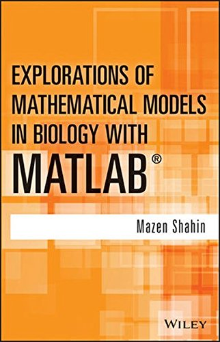 Explorations of Mathematical Models in Biology with MATLAB (Matrix Population Models compare prices)