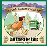 Last Chance for Camp (Larry Burkett's Great Smoky Mountain Storybook Series)