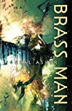 Brass Man (1405001399) by Neal Asher
