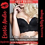 Gina, Leslie, and the Cheating Husband: A FFM Threesome Revenge Sex Story | Roxy Rhodes