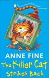 The Killer Cat Strikes Back (014138283X) by Fine, Anne