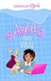 img - for Sleepover Girls: Ashley Goes Viral book / textbook / text book