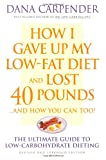 Image of How I Gave Up My Low-Fat Diet and Lost 40 Pounds (Revised and Expanded Edition)