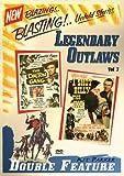 Legendary Outlaws, Vol. 3 (Dalton Gang / I Shot Billy the Kid)