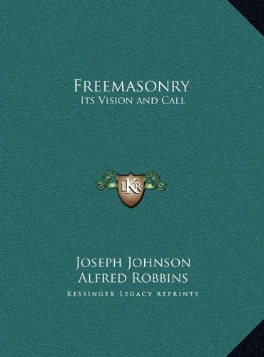 Freemasonry: Its Vision and Call