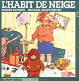 L' Habit de Neige (Thomas' Snowsuit) (French Edition)