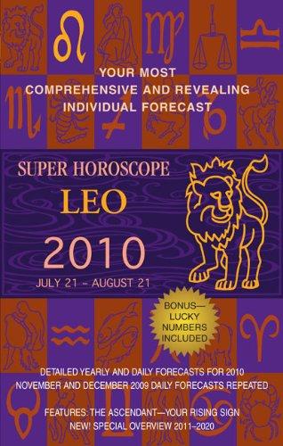 Leo (Super Horoscopes 2010)