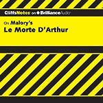 Le Morte D'Arthur (The Death of Arthur): CliffsNotes | John N. Gardner