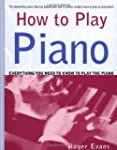 How to Play Piano: Everything You Nee...