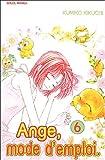 echange, troc Kumiko Kikuchi - Ange, mode d'emploi, Tome 6 :