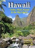 Hawaii: Oahu, Maui, Kauai, And the Big Island