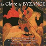 6996012 CD La gloire de Byzance