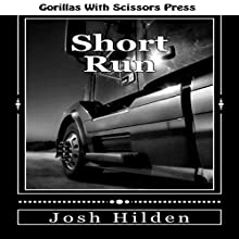 Short Run (       UNABRIDGED) by Josh Hilden Narrated by Mark Westfield