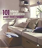 echange, troc Marie-Pierre Dubois-Petroff - 101 idées pour tout ranger