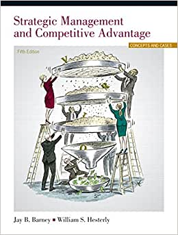 Strategic Management And Competitive Advantage Plus 2014 MyManagementLab With Pearson EText -- Access Card Package (5th Edition)