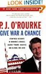Give War a Chance: Eyewitness Account...