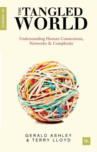 The Tangled World: Understanding human connections, networks and complexity