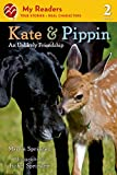 img - for Kate & Pippin: An Unlikely Friendship (My Readers) book / textbook / text book