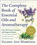 The Complete Book of Essential Oils a...