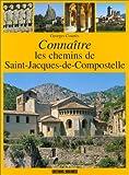 echange, troc Georges Courtès - Connaître les chemins de Saint-Jacques-de-Compostelle