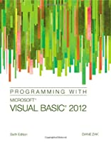 Programming with Microsoft Visual Basic 2012, 6th Edition Front Cover