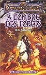 Les Royaumes Oubliés - La pentalogie du clerc, tome 2 : A l'ombre des forêts par R. A Salvatore