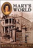 Mary's World : Love, War, and Family Ties in Nineteenth-century Charleston