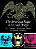 The American Eagle in Art and Design (Dover Pictorial Archives)