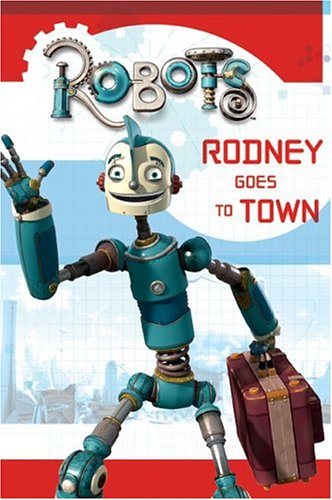Image for Robots: Rodney Goes to Town (Festival Reader)