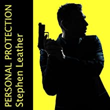 Personal Protection (       UNABRIDGED) by Stephen Leather Narrated by Paul Thornley